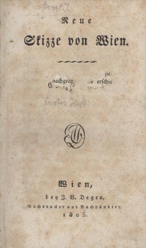 Neue Skizze von Wien.: Pezzl, Johann).