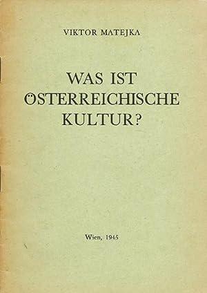 Was ist österreichische Kultur? Vortrag.: Matejka, Viktor.