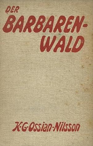 Der Barbarenwald. Eine Erzählung im Zeichen des Klassenkampfes. Mit einem Vorwort von Sven ...