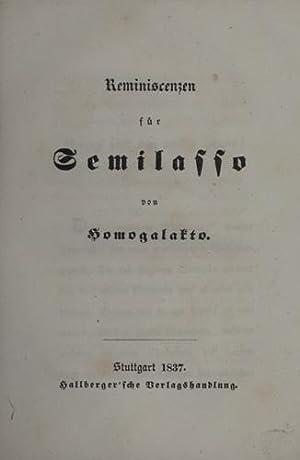 Reminiscenzen für Semilasso von Homogalakto.: Siemerling, Friedrich).