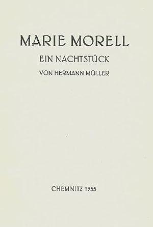 Marie Morell. Ein Nachtstück.: M�ller, Hermann.