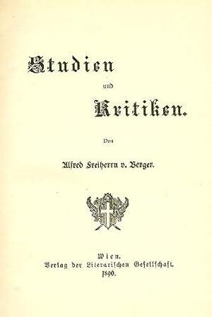 Studien und Kritiken.: Berger, Alfred Freiherr von.