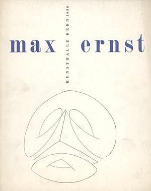 Max Ernst [Ausstellungskatalog]. 11. August bis 15. September.: Ernst, Max - (Meyer, Franz) Vorwort...