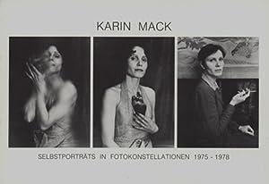 Selbstporträts in Fotokonstellationen 1975-1978.: Mack, Karin.