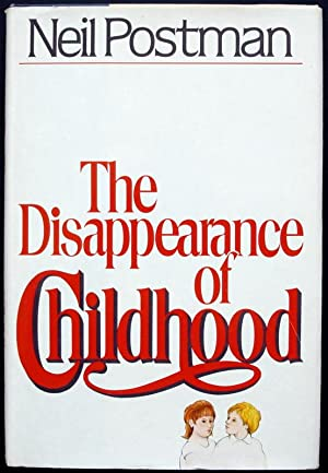 The disappearance of Childhood.
