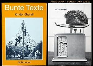 Kinder überall. Bunte Texte für das weiterführende Lesen im 1. und 2. Schuljahr.: ...