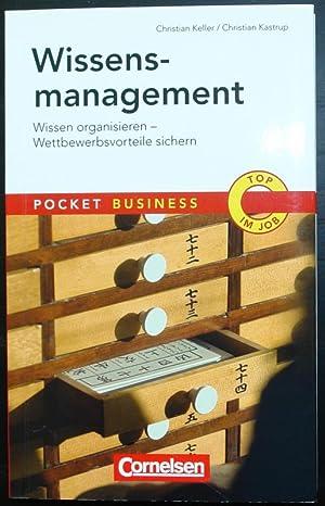 Wissensmanagement. Wissen organisieren - Wettbewerbsvorteile sichern.: KELLER, Christian und ...