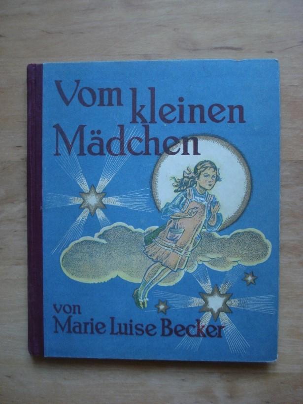 Vom kleinen Mädchen - Becker, Marie Luise