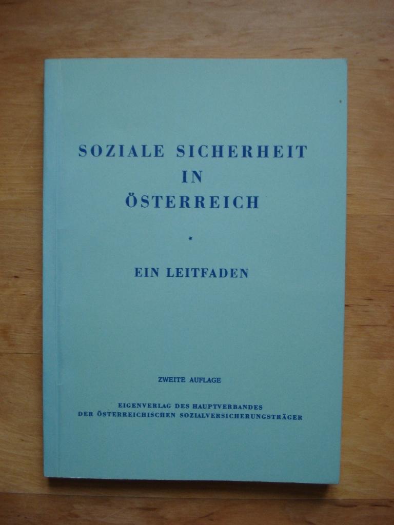 Soziale Sicherheit in Österreich - Ein Leitfaden: Hofmann, Friedrich /