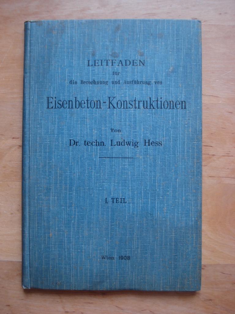 Leitfaden für die Berechnung und Ausführung von: Hess, Ludwig