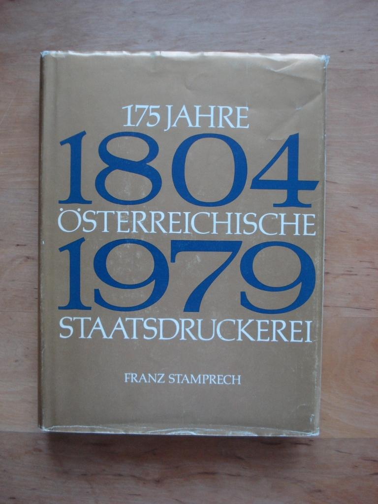 175 Jahre Österreichische Staatsdruckerei: Stamprech, Franz