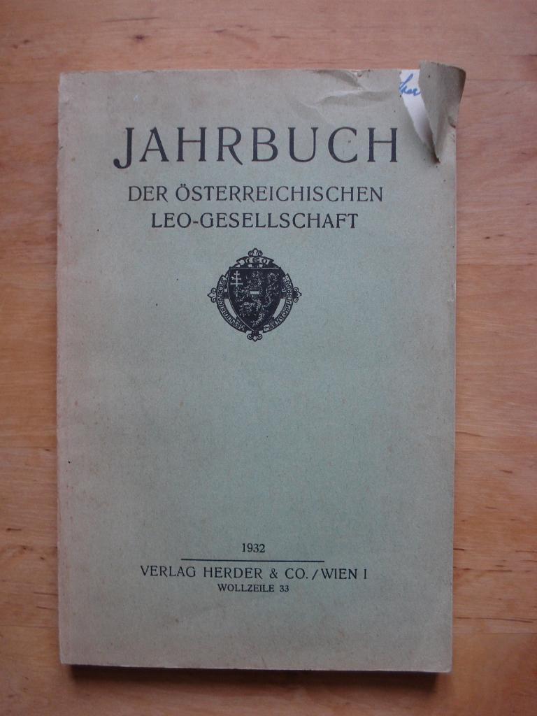 Jahrbuch Der österreichischen Leo Gesellschaft 1932 Von Katann