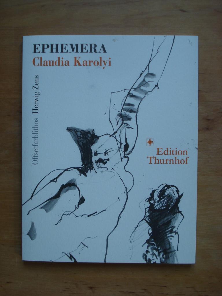 Ephemera - Gedichte: Karolyi, Claudia