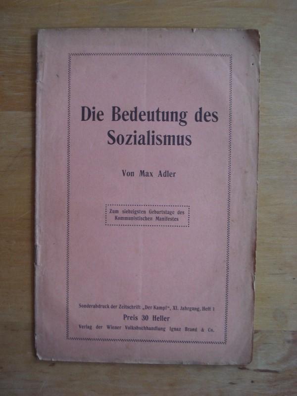 Die Bedeutung Des Sozialismus De Adler Max Verlag Der Wiener
