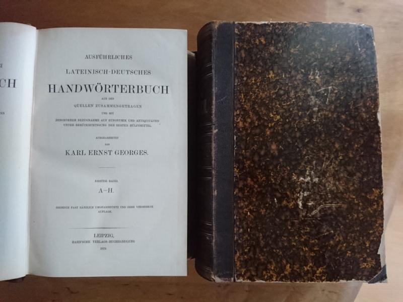 Ausführliches Lateinisch-Deutsches Handwörterbuch - 2 Bände komplett: Georges, Karl Ernst