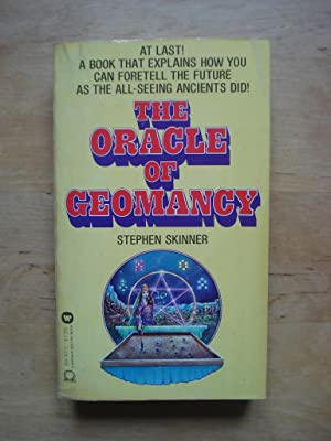 The Oracle of Geomancy - Divination By Earth: Skinner, Stephen