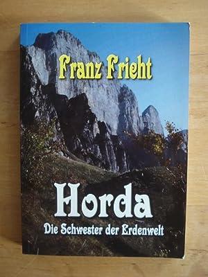 Horda - Die Schwester der Erdenwelt: Frieht, Franz