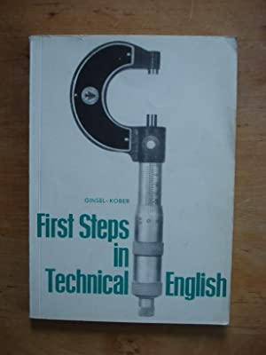First Steps in Technical English: Ginsel, Dr. Hans