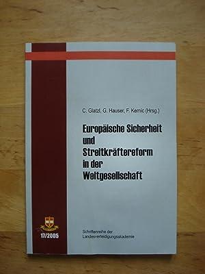 Europäische Sicherheit und Streitkräftereform in der Weltgesellschaft: Glatzl, Christian ...