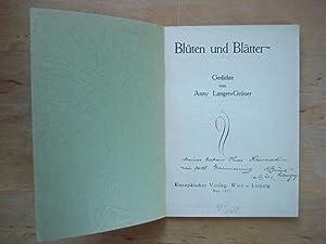 Blüten und Blätter - Gedichte: Langer-Grüner, Anny