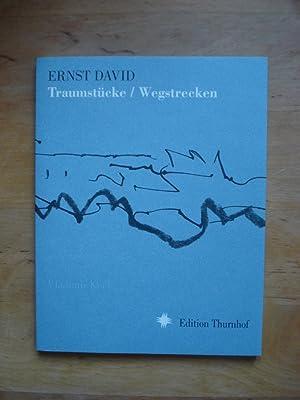 Traumstücke / Wegstrecken: David, Ernst