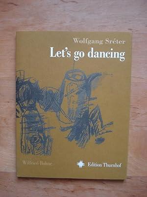Let's go dancing: Sreter, Wolfgang