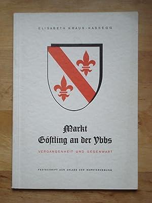 Markt Göstling an der Ybbs - Vergangenheit: Kraus-Kassegg, Elisabeth