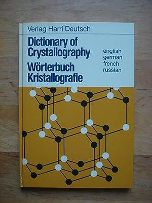 Wörterbuch Kristallografie - Dictionary of Crystallography: Backhaus, Dr. Karl-Otto