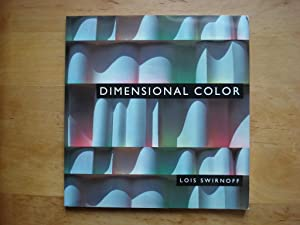 Dimensional Color: Swirnoff, Lois