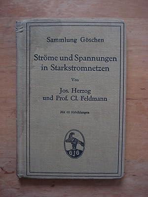 Ströme und Spannungen in Starkstromnetzen als Grundlage: Herzog, Josef (Diplom.