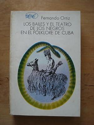 Los Bailes Y El Teatro De Los: Ortiz, Fernando