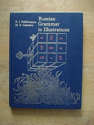 Russian Grammar in Illustrations: Pekhlivanova, K. I.