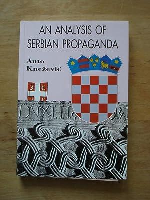 An Analsysis of Serbian Propaganda: Knezevic, Anto