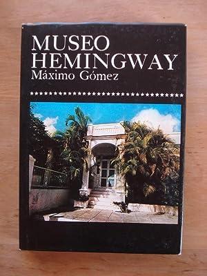 Museo Hemingway: Gomez, Maximo