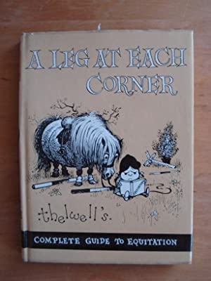 A Leg At Each Corner - Thelwell's: Thelwell, Norman