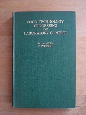 Food Technology Processing and Laboratory Control: Aylward, F. (Advisory