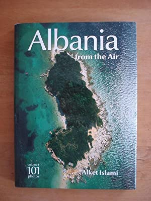 Albania from the Air - Volume 1 (Shqiperia nga ajri)