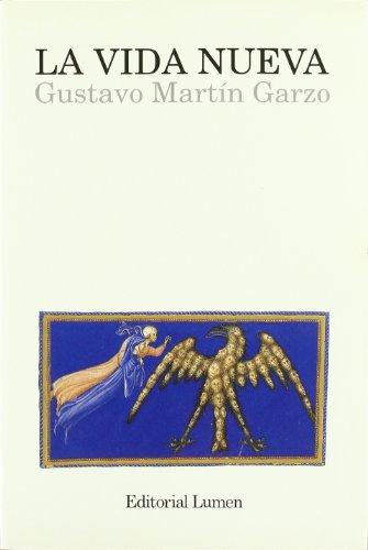La vida nueva - Garzo, Gustavo Martín