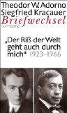 Briefe und Briefwechsel: Band 7: Theodor W.: W. Adorno, Theodor