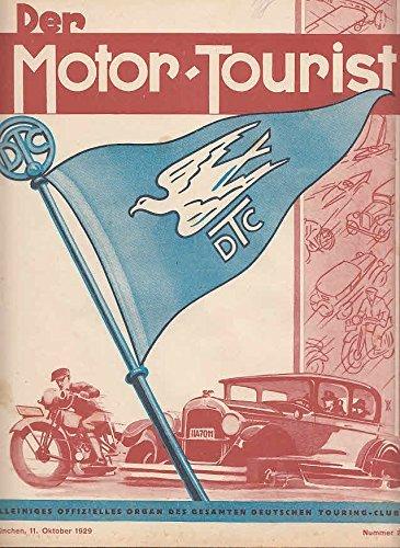 Der Motor-Tourist, Nr. 21. 1929, 39. Jahrgang: Gesamter Deutscher Touring-Club: