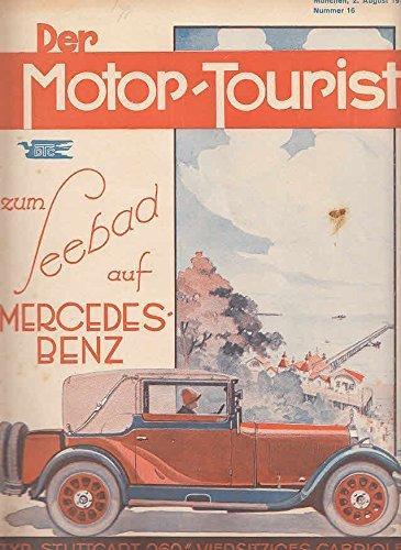 Der Motor-Tourist, Nr. 16. 1929, 39. Jahrgang: Gesamter Deutscher Touring-Club: