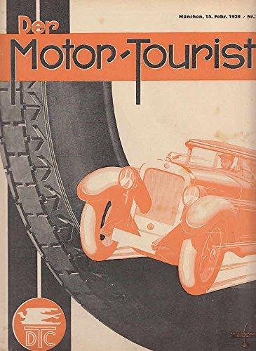 Der Motor-Tourist, Nr. 4. 1929, 39. Jahrgang: Gesamter Deutscher Touring-Club: