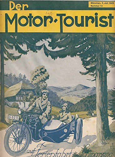 Der Motor-Tourist, Nr. 14. 1929, 39. Jahrgang: Gesamter Deutscher Touring-Club: