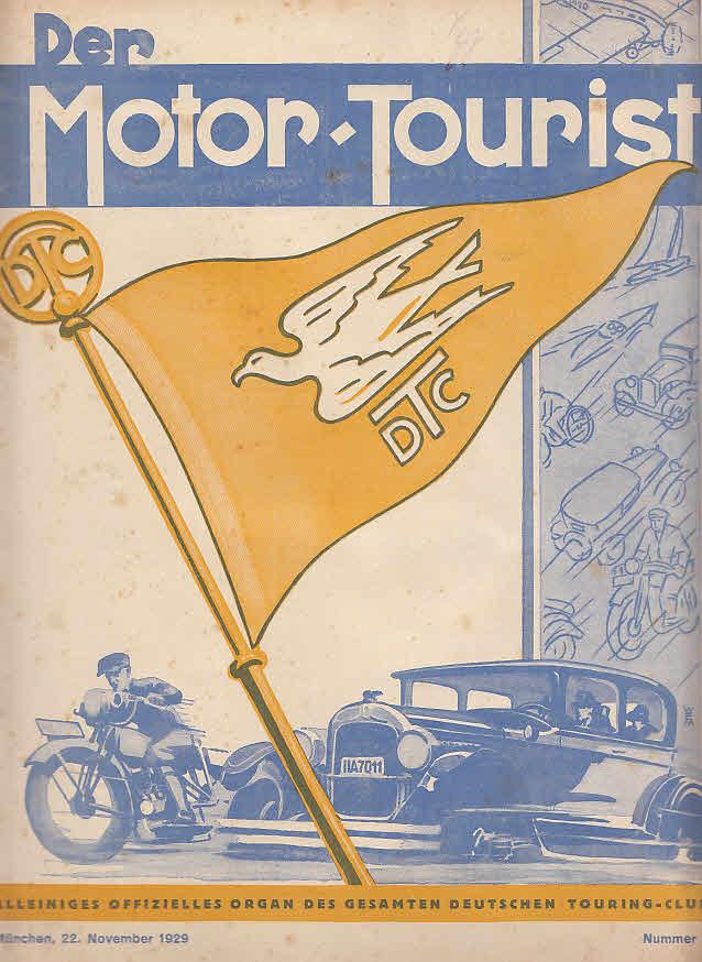 Der Motor-Tourist, Nr. 24. 1929, 39. Jahrgang: Gesamter Deutscher Touring-Club: