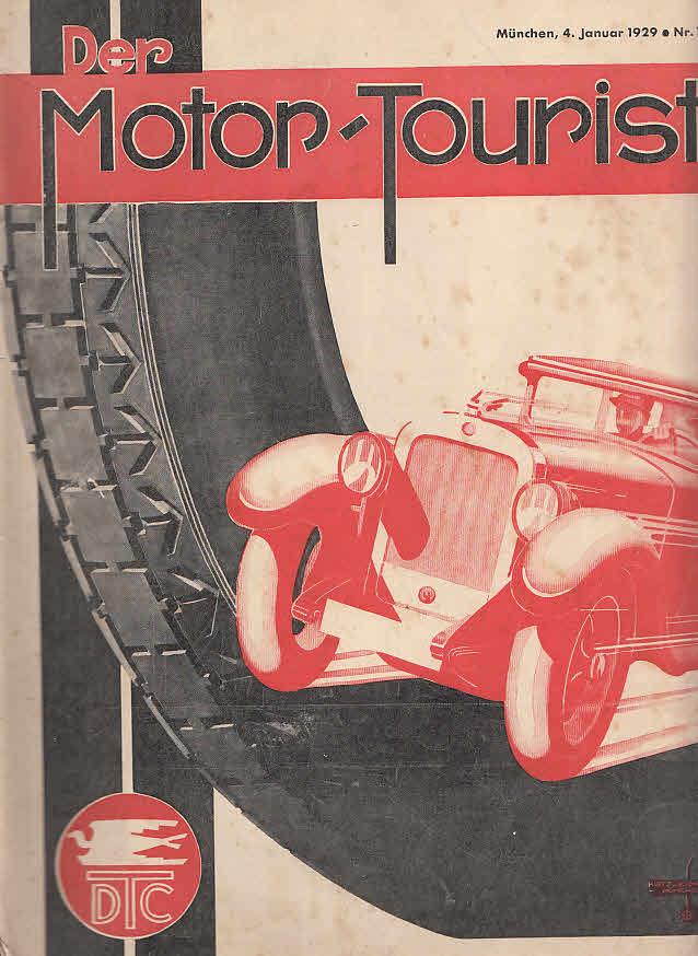 Der Motor-Tourist, Nr. 1. 1929, 39. Jahrgang: Gesamter Deutscher Touring-Club: