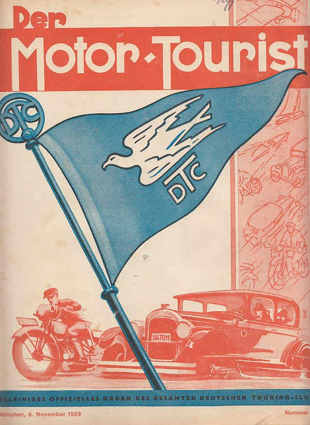 Der Motor-Tourist, Nr. 23. 1929, 39. Jahrgang: Gesamter Deutscher Touring-Club: