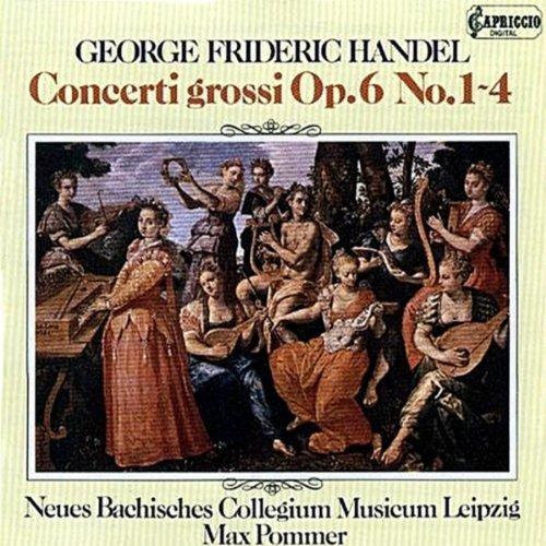 Handel : Concerto Grossi Opus 6 (1: Handel, George Frederic,