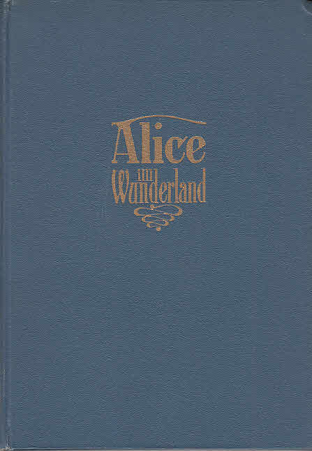 Alice im Wunderland / Lewis Carroll. Deutsch: Carroll, Lewis, Helene