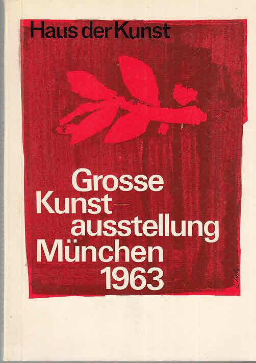 grosse kunstausstellung muenchen 1963 zvab On kunstausstellung munchen