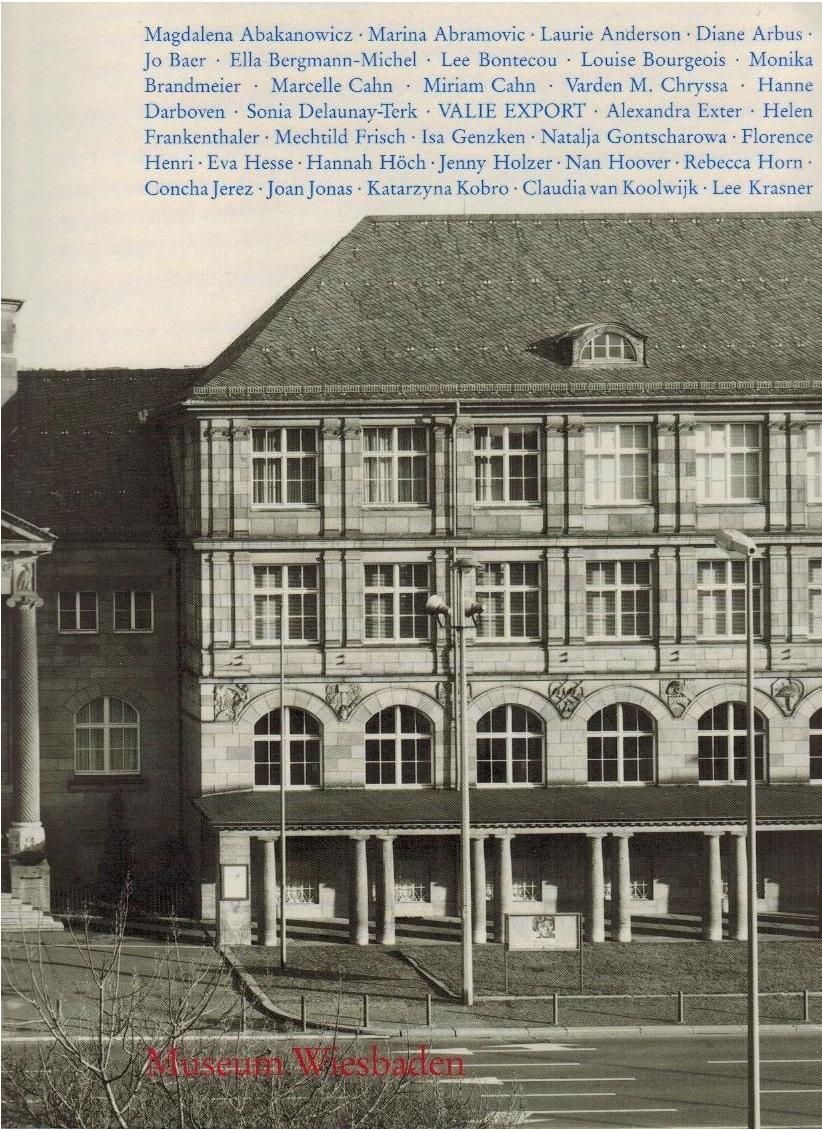 Künstlerinnen des 20. Jahrhunderts : Museum Wiesbaden, 1. September - 25. November 1990. [Hrsg.: Volker Rattemeyer ; Renate Petzinger. Katalogmitarb. Hanne Dannenberger (Text) ; Konrad Matschke (Bild)] - Rattemeyer, Volker (Hrsg.)